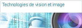 Technologies de vision et image