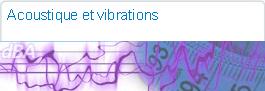 Acoustique et vibrations