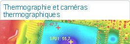 Thermographie et caméras thermographiques